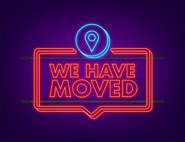 We re moving neon icon badge. ready for use in web or print design. neon icon. vector stock illustration.