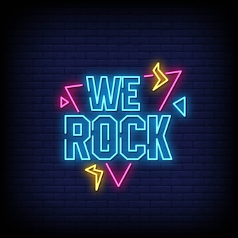 We rock neon signs style text