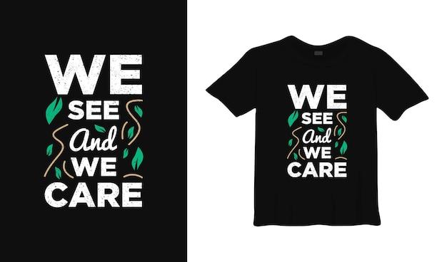 우리는 타이포그래피 티셔츠 디자인을보고 관심을 갖습니다.