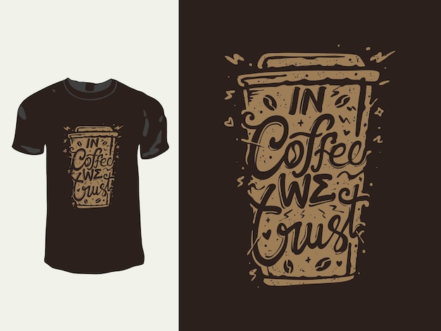 Мы верим в винтажный дизайн футболки с кофе