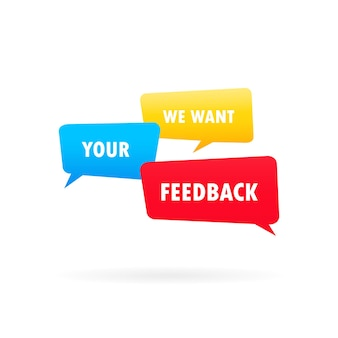We want your feedback banner. colorful speech bubble