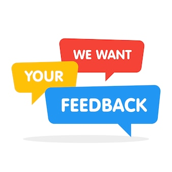 We want your feedback speech bubbles on white