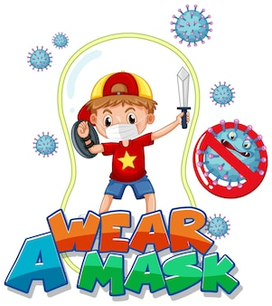 Wear a mask font design with a boy wearing medical mask on white background