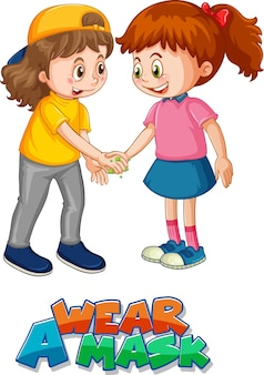 Wear mask poster withtwo kids cartoon character do not keep social distance