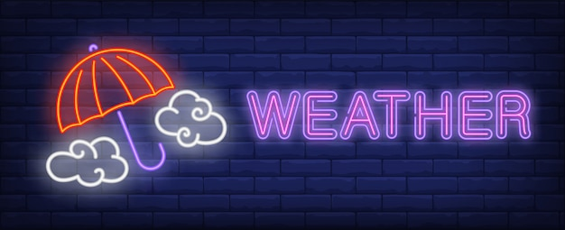 Weather neon text with umbrella and clouds