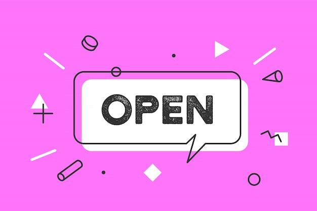 開いた。 、吹き出し、ポスター、ステッカーのコンセプト、テキストオープンで幾何学的なスタイル。バナー、ポスター、webのアイコンメッセージオープンクラウドの話。店の窓のドアのサイン。図