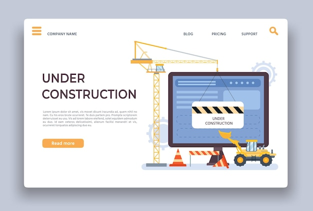 Website under construction. landing page of developing site with crane, bulldozer barrier. webpage building work process vector template. illustration website maintenance, internet page in progress