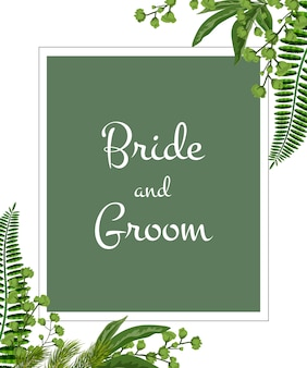Wedding invitation. bride and groom lettering in frame with greenery on white background.