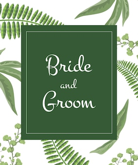 Wedding invitation bride and groom lettering in green frame on greenery pattern.