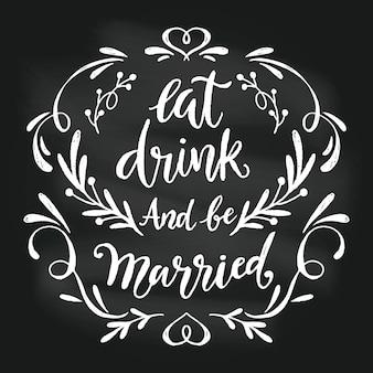 黒板にチョークで作られた結婚式のレタリング