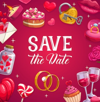 Wedding poster, marriage  card. cartoon festive cake, lollipop, hearts and engagement rings. wineglasses, padlock with key and lips, candle, cupcake with letter. wedding ceremony, save the date