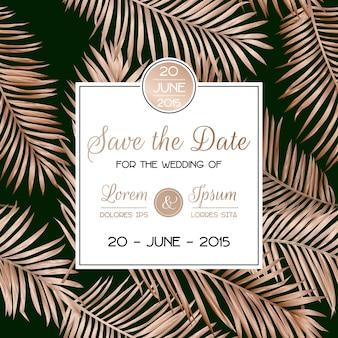 結婚式の熱帯のヤシの葉の招待カード、ゴールデンフォイルデザインで日付テンプレートを保存します。豪華なフローラルトロピックrsvpレイアウト。ベクトルイラスト