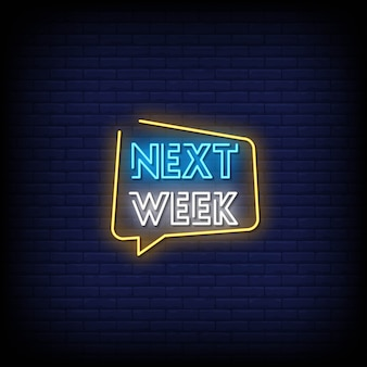 Next week neon signs style text