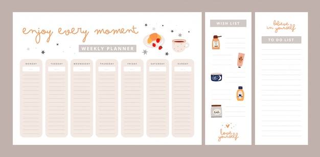 Weekly planner with motivation phrases. enjoy every moment, love yourself, believe in yourself. wish list, to do list