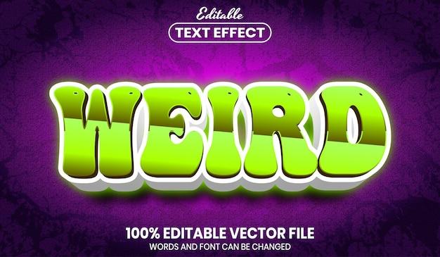 Weird text, font style editable text effect