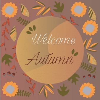 Welcome Autumn. Autumn flowers and leaves background.
