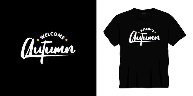 Welcome autumn typography t-shirt design