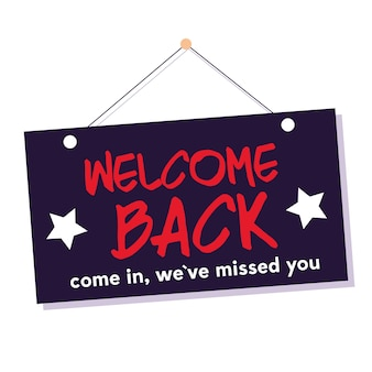 Welcome back after pandemic, come in we ave missed you design