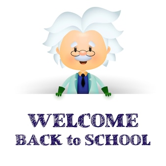 Welcome back to school. cartoon professor character