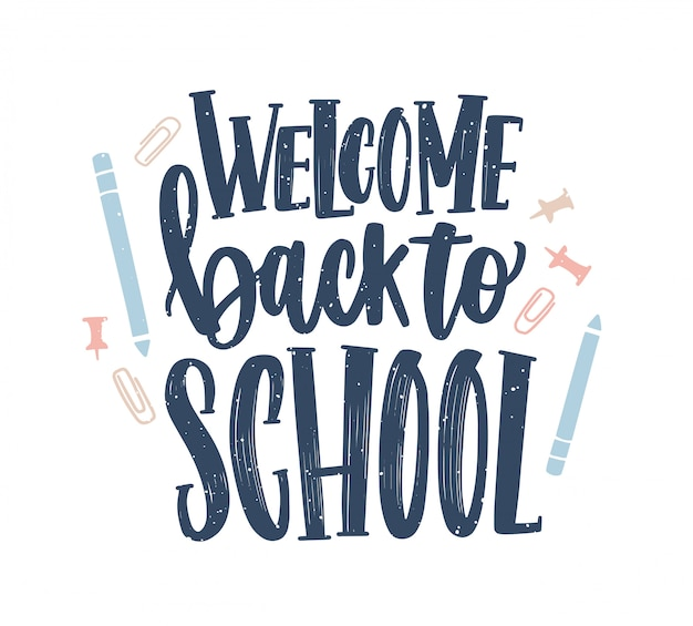 Welcome back to school lettering handwritten with elegant calligraphic font