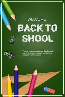 Welcome back to school poster colorful crayons pencils and rulers