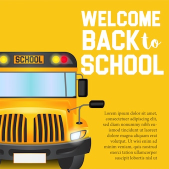 Welcome back to school with bus school and yellow background