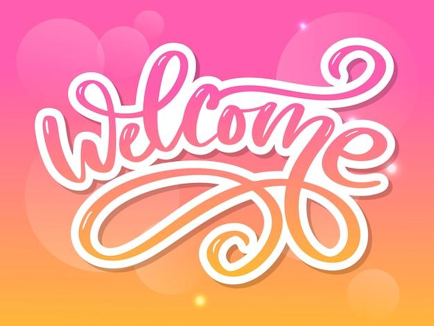 Welcome brush lettering. vector illustration for decoration