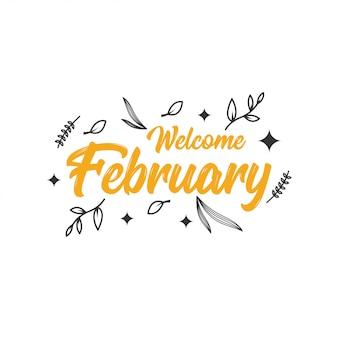 Welcome february design