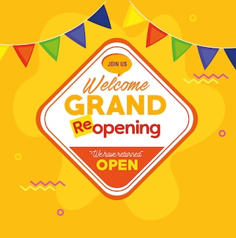 Welcome grand reopening, we have returned open, with garlands decoration.