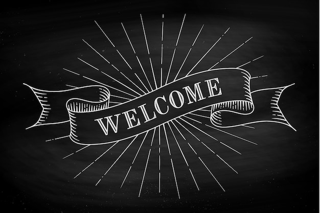 Welcome. hand drawn design element. set of old vintage ribbon banner with word welcome in engraving style on a black chalkboard background and texture.