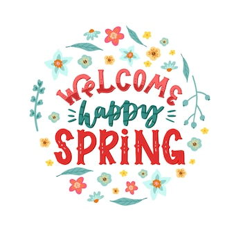 Welcome happy spring lettering
