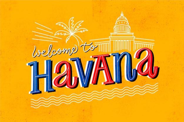 Welcome to havana lettering