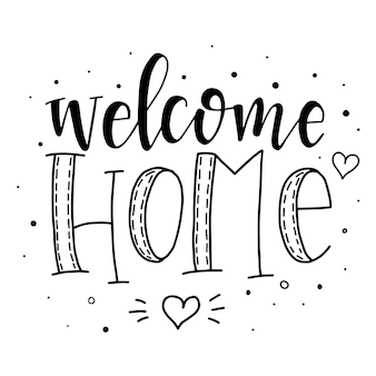 Welcome home hand drawn typography poster. conceptual handwritten phrase, hand lettered calligraphic design.