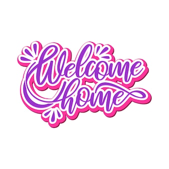 Welcome home lettering typography design