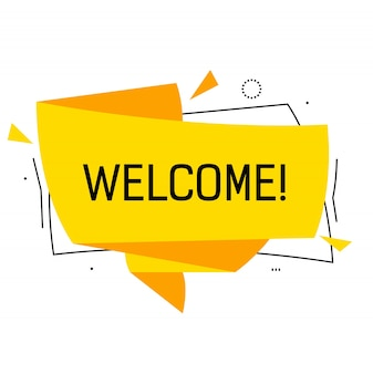 Welcome lettering in yellow origami speech bubble with triangles.