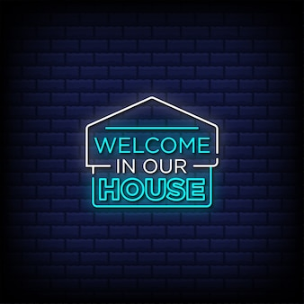 Welcome in our house neon signs style