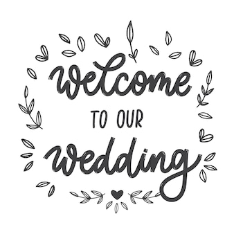 Welcome to our wedding lettering emblem. hand crafted  elements for your wedding invitation.  illustration. modern calligraphy.