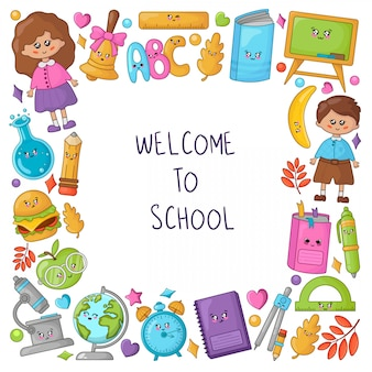 Welcome to school frame with kawaii school supplies and cute cartoon characters -  kids, book, pencil