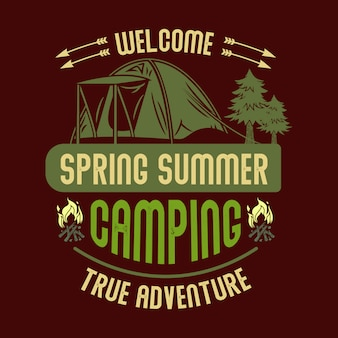 Welcome spring summer camping true adventure