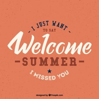 Welcome summer