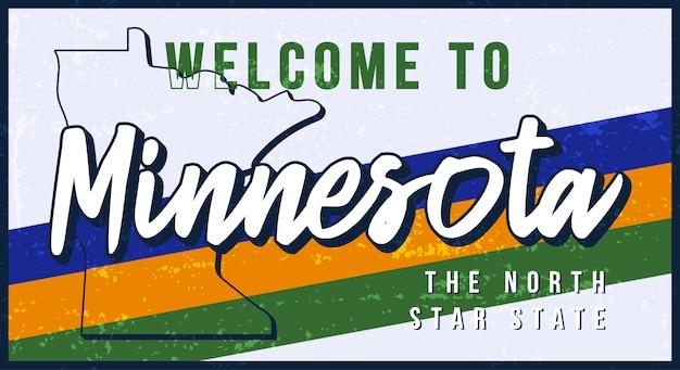 ミネソタヴィンテージさびた金属サインイラストへようこそ。タイポグラフィ手描きのレタリングとグランジスタイルの州地図。