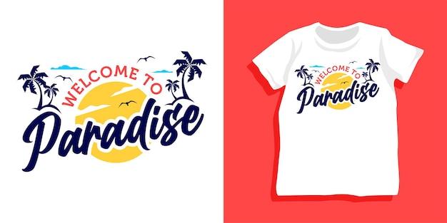 파라다이스 티셔츠 디자인에 오신 것을 환영합니다.
