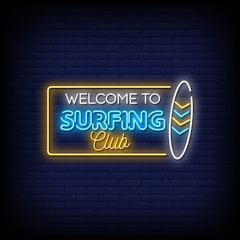 サーフィンクラブのネオンサインへようこそ
