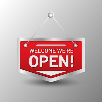 Welcome we are open sign