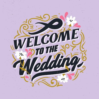 Welcome to the wedding lettering