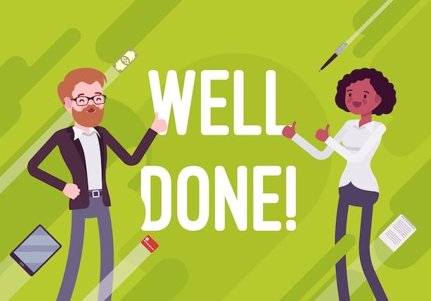Well done. business motivation illustration