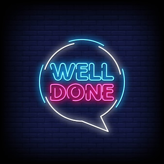 Well done neon signs style text vector