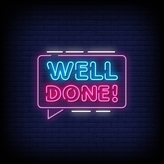 Well done neon signs style text