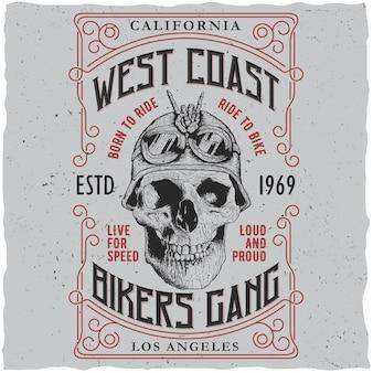 Tシャツのデザインとオートバイのヘルメットのイラストで頭蓋骨と西海岸のバイカーギャングポスター