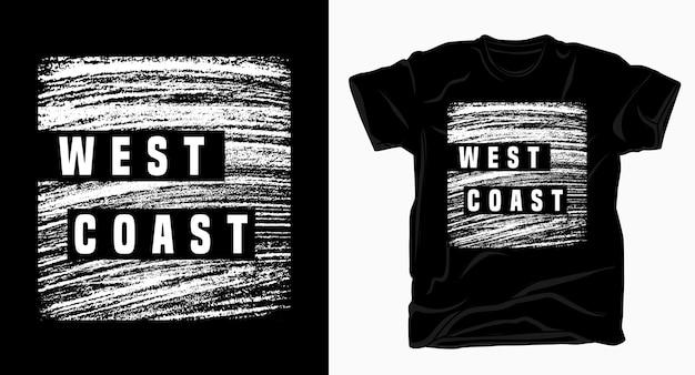 Типография западного побережья с дизайном текстуры для футболки
